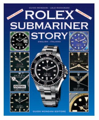 Rolex Submariner Story : probablement le livre le plus complet sur la Rolex Submariner…