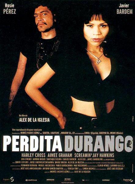 Perdita Durango, DR