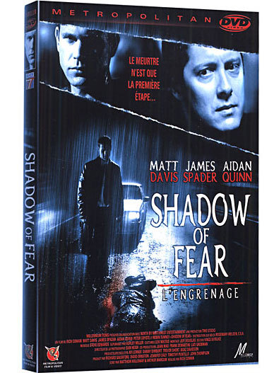 Shadow of fear, DR