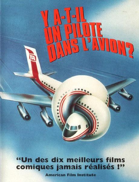 Y a-t-il un pilote dans l'avion ? DR
