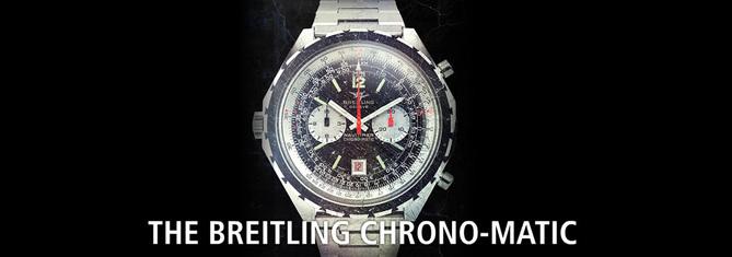 Breitling : deux Chrono-Matic « anniversaire » pour les 40 ans du premier chronographe à remontage automatique