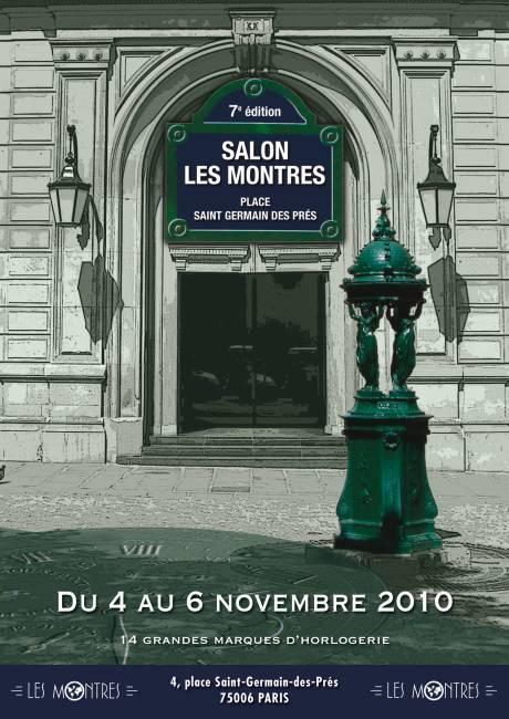 Salon «Les Montres »  : 7éme édition les 4, 5 et 6 novembre 2010 à Paris