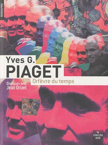 Yves G. Piaget, orfèvre du temps