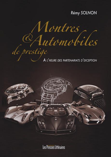 Montres et automobiles de prestige de Rémy Solnon (livre)