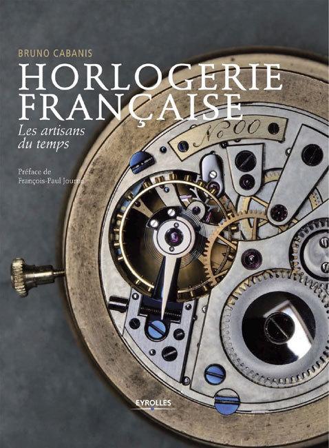 Horlogerie française de Bruno Cabanis