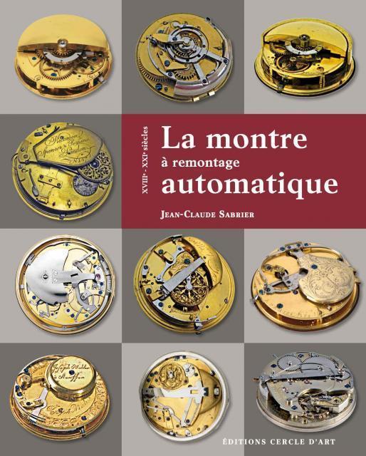 La montre à remontage automatique de Jean-Claude Sabrier