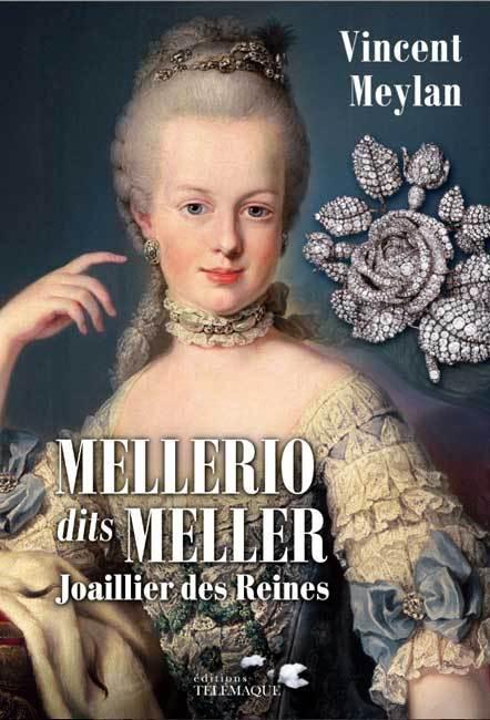 Mellerio dits Meller, le Joaillier des Reines