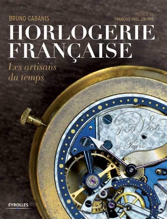 Horlogerie Française, Les artisans du temps