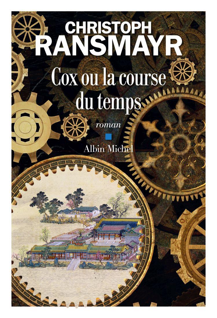 Cox ou la course du temps de Christoph Ransmayr : le temps est un roman
