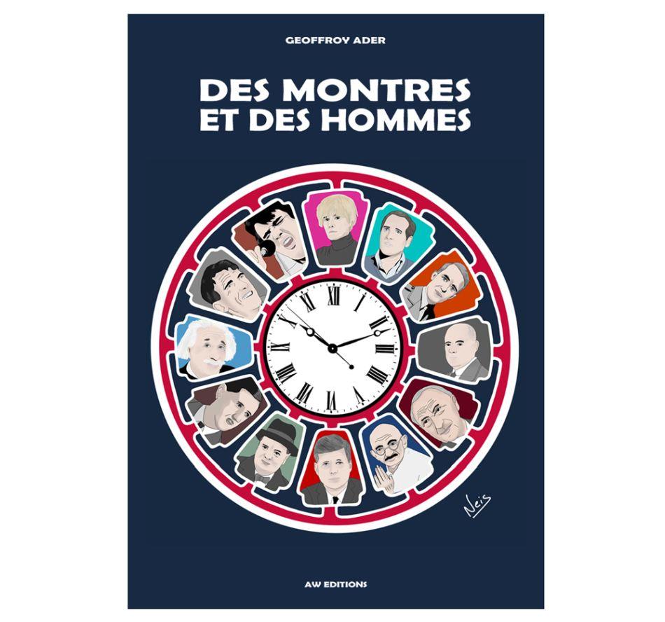 Des montres et des hommes Geoffroy Ader