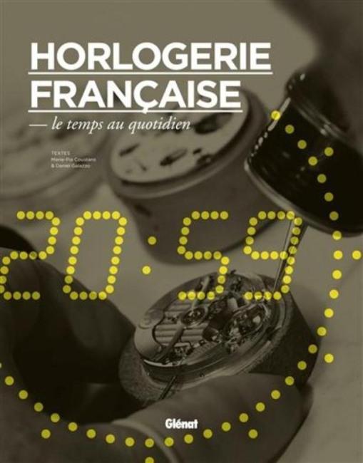 Horlogerie française, le temps au quotidien