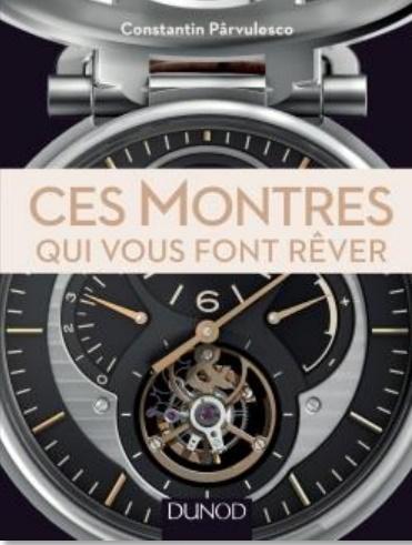 Ces montres qui vous font rêver (Dunod)