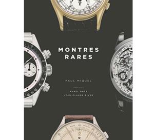 Montres rares : un beau livre horloger à découvrir !
