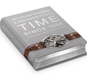 IWC Schaffhausen. Engineering Time since 1868 : « le » livre sur la manufacture des rives du Rhin
