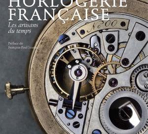 Horlogerie Française, les artisans du temps de Bruno Cabanis : un livre intelligent sur les métiers de l'horlogerie
