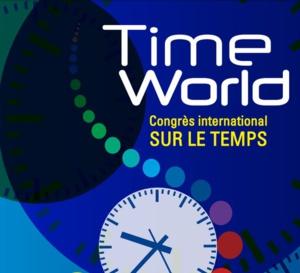 TimeWorld : un passionnant congrès sur le temps en novembre 2019 à Paris