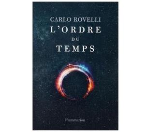 L'Ordre du temps de Carlo Rovelli : un livre majeur sur le temps