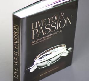 Live Your Passion ou l'histoire de Frédérique Constant dans un beau livre…