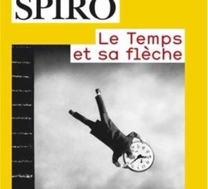 Le Temps et sa flèche : livre savant mais accessible sur la notion de temps