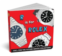 R is for Rolex, l'ABC des futurs collectionneurs de montres de luxe